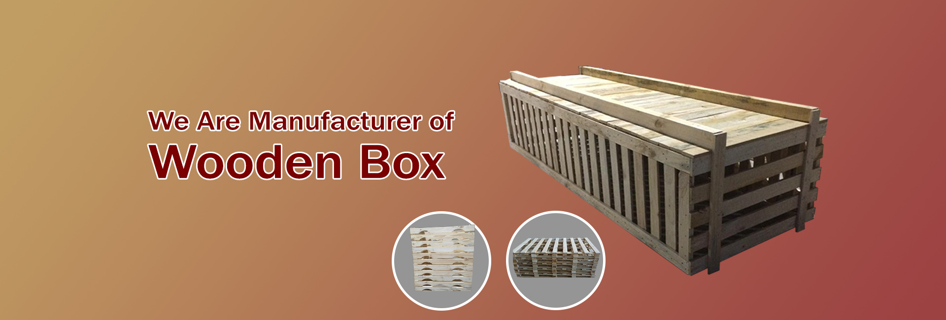 Wooden Box, Wooden Packaging Boxes